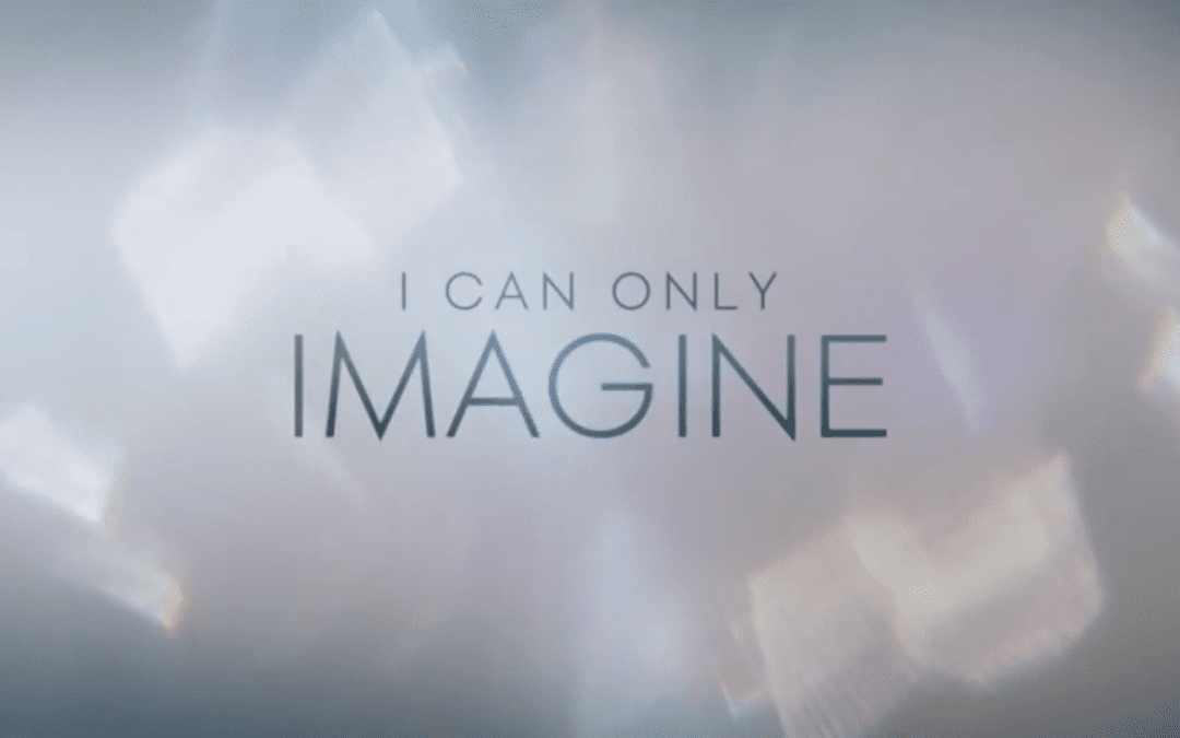I Can Only Imagine – The Movie