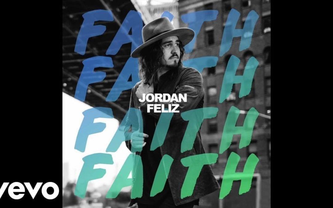 Jordan Feliz – Faith